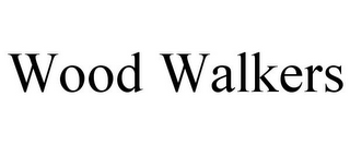 mark for WOOD WALKERS, trademark #86067802