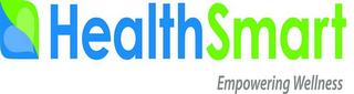 mark for HEALTHSMART EMPOWERING WELLNESS, trademark #86079582
