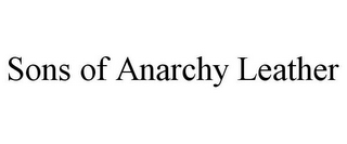 mark for SONS OF ANARCHY LEATHER, trademark #86082362