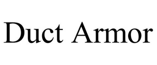 mark for DUCT ARMOR, trademark #86084802