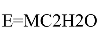 mark for E=MC2H2O, trademark #86084881