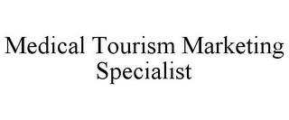 mark for MEDICAL TOURISM MARKETING SPECIALIST, trademark #86115276