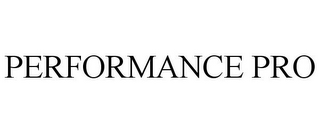 mark for PERFORMANCE PRO, trademark #86134003