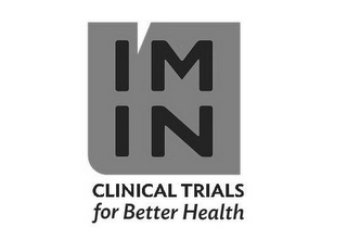 mark for I'M IN CLINICAL TRIALS FOR BETTER HEALTH, trademark #86137433