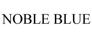 mark for NOBLE BLUE, trademark #86156363