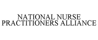 mark for NATIONAL NURSE PRACTITIONERS ALLIANCE, trademark #86183954
