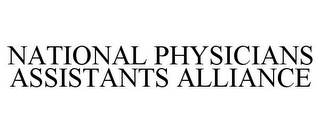 mark for NATIONAL PHYSICIANS ASSISTANTS ALLIANCE, trademark #86183959