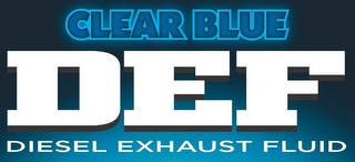 mark for CLEAR BLUE DEF DIESEL EXHAUST FLUID, trademark #86191441
