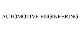 mark for AUTOMOTIVE ENGINEERING, trademark #86192619