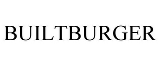 mark for BUILTBURGER, trademark #86257867