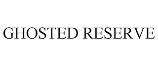 mark for GHOSTED RESERVE, trademark #86317045
