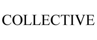 mark for COLLECTIVE, trademark #86318289