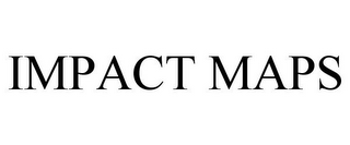 mark for IMPACT MAPS, trademark #86319972