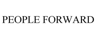 mark for PEOPLE FORWARD, trademark #86327008