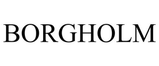 mark for BORGHOLM, trademark #86333777