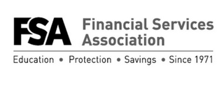 mark for FSA FINANCIAL SERVICES ASSOCIATION EDUCATION · PROTECTION · SAVINGS · SINCE 1971, trademark #86353458