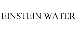 mark for EINSTEIN WATER, trademark #86359295