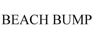 mark for BEACH BUMP, trademark #86370816