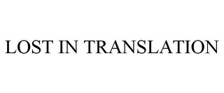 mark for LOST IN TRANSLATION, trademark #86371264