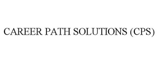 mark for CAREER PATH SOLUTIONS (CPS), trademark #86375853
