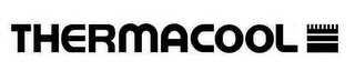 mark for THERMACOOL, trademark #86380027
