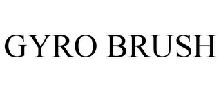 mark for GYRO BRUSH, trademark #86395425