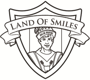 mark for LAND OF SMILES DELTA DENTAL, trademark #86402858