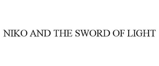 mark for NIKO AND THE SWORD OF LIGHT, trademark #86411015