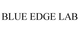 mark for BLUE EDGE LAB, trademark #86411299