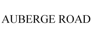 mark for AUBERGE ROAD, trademark #86414522