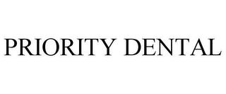 mark for PRIORITY DENTAL, trademark #86414790