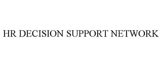 mark for HR DECISION SUPPORT NETWORK, trademark #86416984