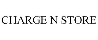 mark for CHARGE N STORE, trademark #86422381