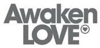 mark for AWAKEN LOVE, trademark #86445104