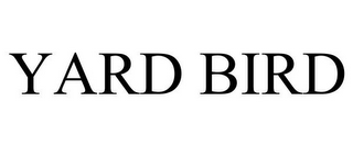 mark for YARD BIRD, trademark #86452136