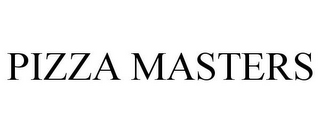 mark for PIZZA MASTERS, trademark #86456099