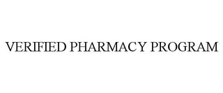 mark for VERIFIED PHARMACY PROGRAM, trademark #86468030