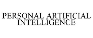 mark for PERSONAL ARTIFICIAL INTELLIGENCE, trademark #86471278