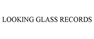 mark for LOOKING GLASS RECORDS, trademark #86486897
