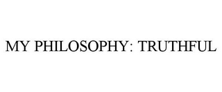 mark for MY PHILOSOPHY: TRUTHFUL, trademark #86495531