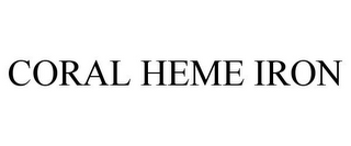 mark for CORAL HEME IRON, trademark #86518067