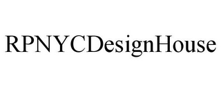 mark for RPNYCDESIGNHOUSE, trademark #86540109