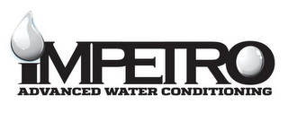 mark for IMPETRO ADVANCED WATER CONDITIONING, trademark #86590161