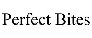 mark for PERFECT BITES, trademark #86598262