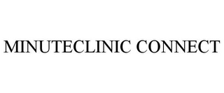 mark for MINUTECLINIC CONNECT, trademark #86599763