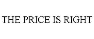 mark for THE PRICE IS RIGHT, trademark #86646187