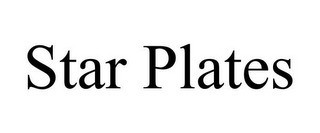 mark for STAR PLATES, trademark #86721727