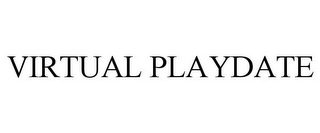 mark for VIRTUAL PLAYDATE, trademark #86733236