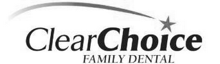 mark for CLEARCHOICE FAMILY DENTAL, trademark #86739410