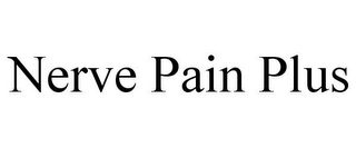 mark for NERVE PAIN PLUS, trademark #86743737